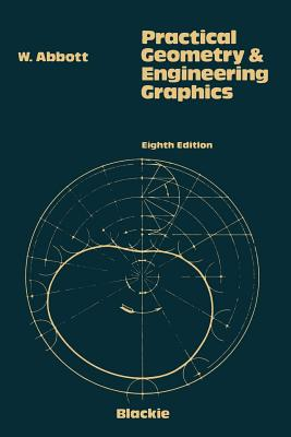 Image for Practical Geometry and Engineering Graphics: A Textbook for Engineering and Other Students