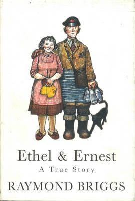 Image for Ethel And Ernest:  A True Story