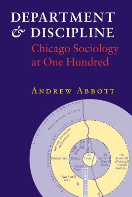 Image for Department and Discipline: Chicago Sociology at One Hundred