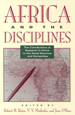 Image for AFRICA AND THE DISCIPLINES : THE CONTRIBUTIONS OF RESEARCH IN AFRICA TO THE SOCIAL SCIENCES AND HUMANITIES