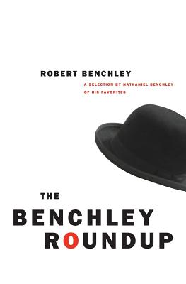 Image for The Benchley Roundup: A Selection By Nathaniel Ben