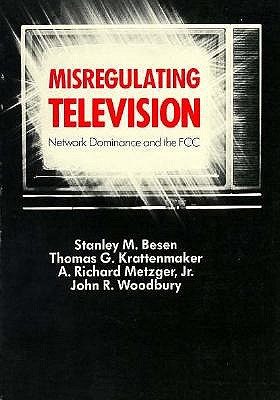 Image for Misregulating Television: Network Dominance and the Fcc