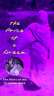Image for The Price of a Dream: The Story of the Grameen Bank