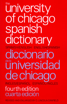 Image for The University of Chicago Spanish Dictionary
