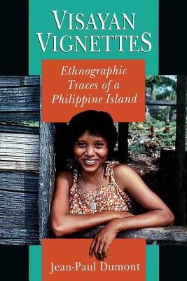 Image for Visayan Vignettes: Ethnographic Traces of a Philippine Island