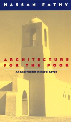 Image for Architecture for the Poor: An Experiment in Rural Egypt (Phoenix Books)