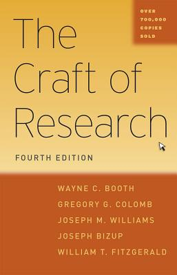 Image for The Craft of Research, Fourth Edition (Chicago Guides to Writing, Editing, and Publishing)