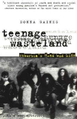 Image for Teenage Wasteland: Suburbia's Dead End Kids