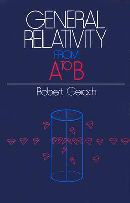 Image for General Relativity from A to B