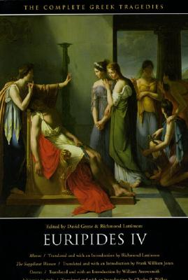 Image for Euripides IV: Rhesus / The Suppliant Women / Orestes / Iphigenia in Aulis (The Complete Greek Tragedies) (Vol 6)