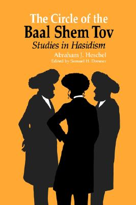 Image for CIRCLE OF BAAL SHEM TOV STUDIES IN HASIDISM