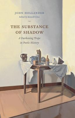 Image for The Substance of Shadow: A Darkening Trope in Poetic History
