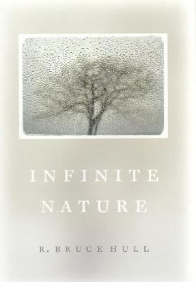 Infinite Nature, Hull, R. Bruce
