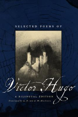 Image for Selected Poems of Victor Hugo: A Bilingual Edition