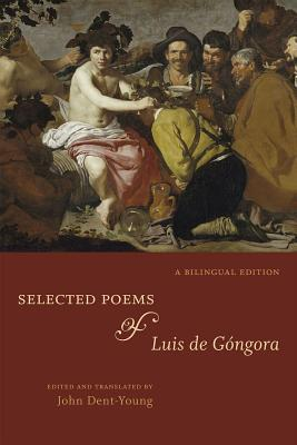 Image for Selected Poems of Luis de Góngora: A Bilingual Edition
