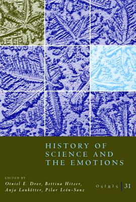 Image for Osiris, Volume 31: History of Science and the Emotions