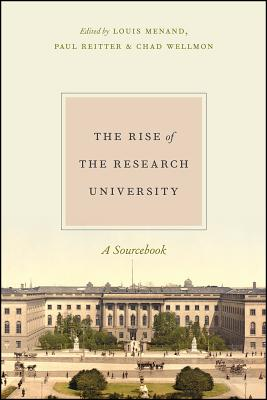 Image for The Rise of the Research University: A Sourcebook