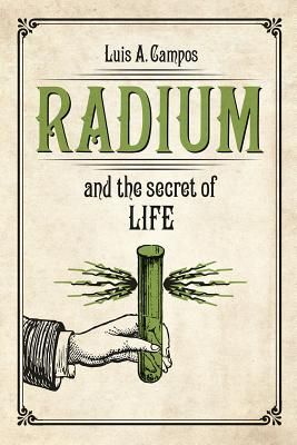 Image for Radium and the Secret of Life