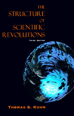 The Structure of Scientific Revolutions, 3rd Edition, Kuhn, Thomas S.
