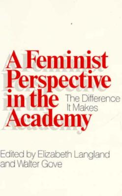 Image for A Feminist Perspective in the Academy: The Difference It Makes