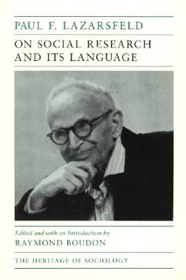 On Social Research and Its Language (Heritage of Sociology Series), Lazarsfeld, Paul F.