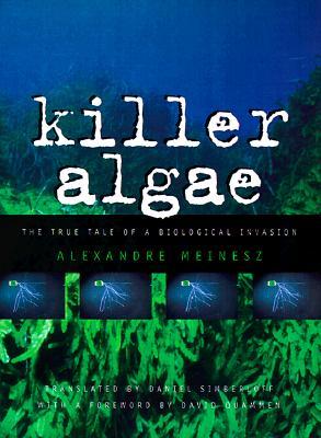 Killer Algae, Meinesz, Alexandre