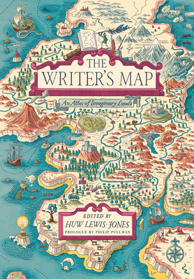 Image for The Writer's Map: An Atlas of Imaginary Lands