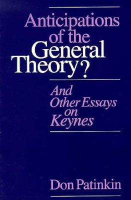 Image for Anticipations of the General Theory?: And Other Essays on Keynes