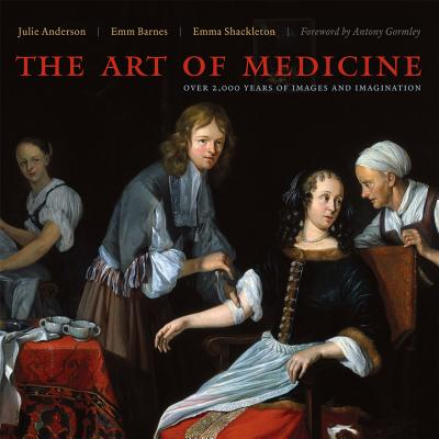 Image for Art of Medicine: Over 2,000 Years of Images and Imagination