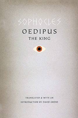 Oedipus The King, Sophocles (translated by David Grene)