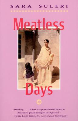 MEATLESS DAYS, SARA SULERI