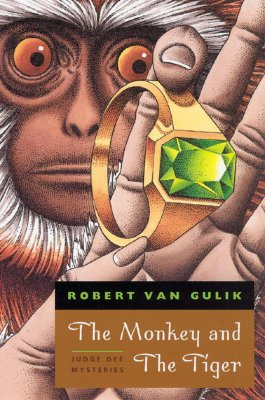Monkey and the Tiger : Two Chinese Detective Stories, ROBERT HANS GULIK