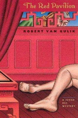 The Red Pavilion: A Judge Dee Mystery, Robert van Gulik