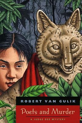 Poets and Murder: A Judge Dee Mystery, Robert van Gulik