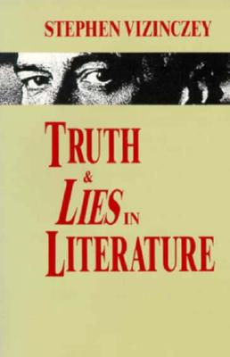 Image for TRUTH AND LIES IN LITERATURE ESSAYS AND REVIEWS