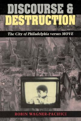 Image for Discourse and Destruction: The City of Philadelphi