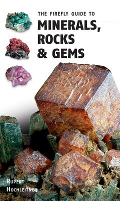 Image for The Firefly Guide to Minerals, Rocks and Gems