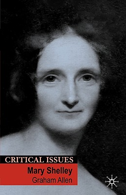 Image for Mary Shelley (Critical Issues)