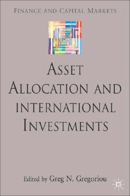 Image for Asset Allocation and International Investments (Finance and Capital Markets Series)