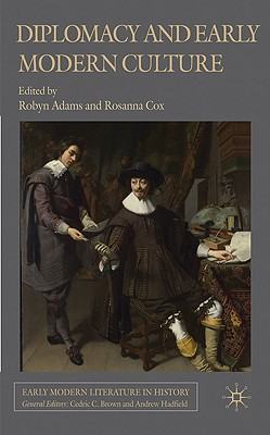 Image for Diplomacy and Early Modern Culture (Early Modern Literature in History)