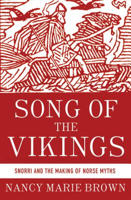 Image for Song of the Vikings: Snorri and the Making of Norse Myths