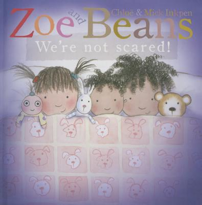 Image for We're Not Scared! (Zoe and Beans)