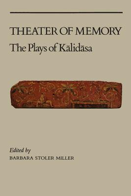 Image for Theater of Memory: The Plays of Kalidasa