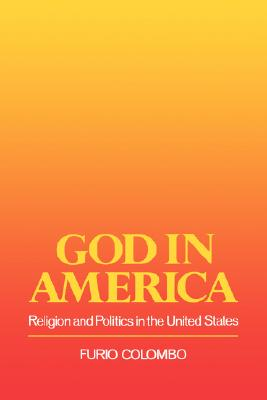 Image for God in America: Religion and Politics in the US