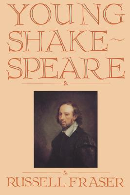 Young Shakespeare, Fraser, Russell A.