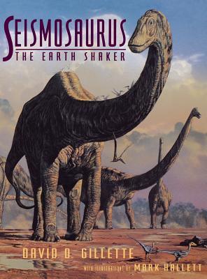 Seismosaurus, Gillette, David; Hallett, Mark
