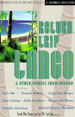 Image for Return Trip Tango and Other Stories from Abroad