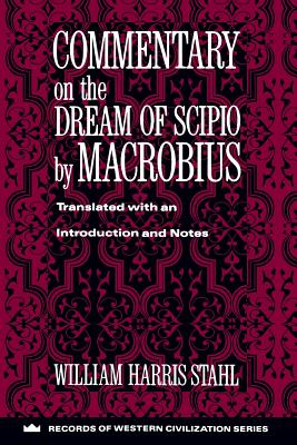 Image for Commentary on the Dream of Scipio by Macrobius (Records of Western Civilization Series)