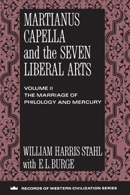 Image for Martianus Capella and the Seven Liberal Arts (Records of Western Civilization Series)