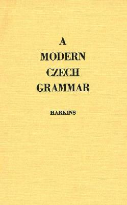 Image for A Modern Czech Grammar